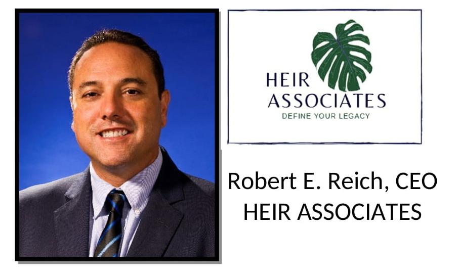 Robert E. Reich, CEO HEIR Associates